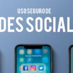 Uso seguro de las redes sociales