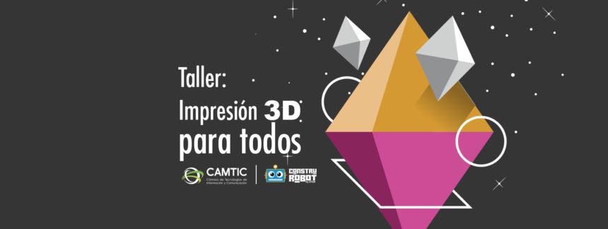 Impresión 3D para todos