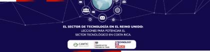 El sector de tecnología en el Reino Unido: Lecciones para potenciar el sector tecnológico en Costa Rica