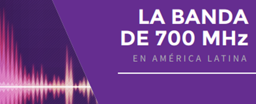 5g Americas publicó nuevo estudio sobre banda de 700 MHZ en América Latina