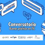 Conversatorio: Buenas prácticas en TIC