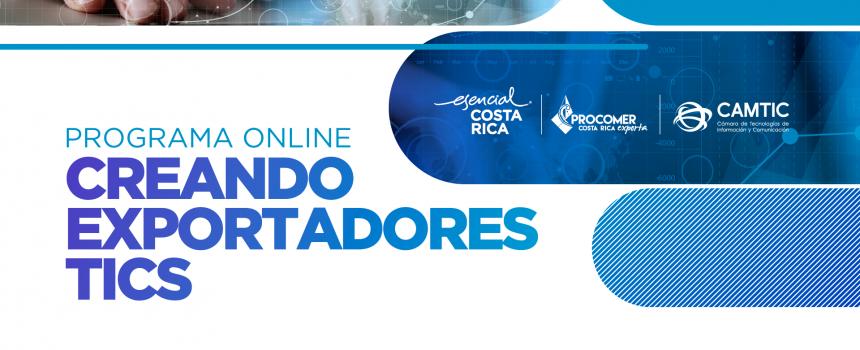 """CAMTIC y PROCOMER abren inscripción al programa """"Creando Exportadores TICS 2021"""""""
