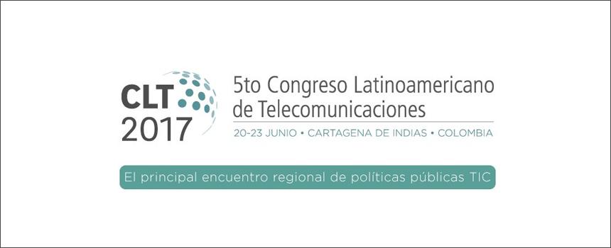Congreso Latinoamericano de Telecomunicaciones 2017 inicia este 20 de junio en Cartagena