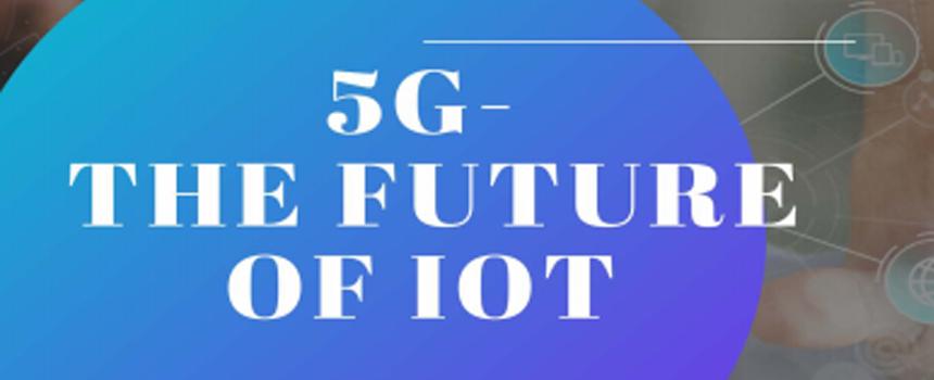 El Libro Blanco de 5G Américas explora el futuro conectado de IoT y 5G