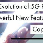 Evolución de 5G promete nuevas y potentes características y capacidades
