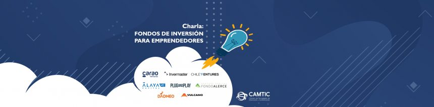 Charla Fondos de Inversión para emprendedores