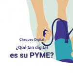 Chequeo Digital determina que 40% de las empresas tiene poca madurez digital